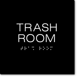 TRASH ROOM Sign