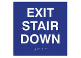 "ADA Braille Sign. To Read: EXIT STAIR DOWN Size: 6""W X 6""H"