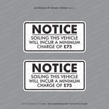 Soiling This Vehicle £75 Charge - Taxi Sticker - Sticker - OBSESSO - www.obsesso.co.uk
