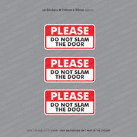 Please Do Do Not Slam The Door - Taxi Sticker - Sticker - OBSESSO - www.obsesso.co.uk