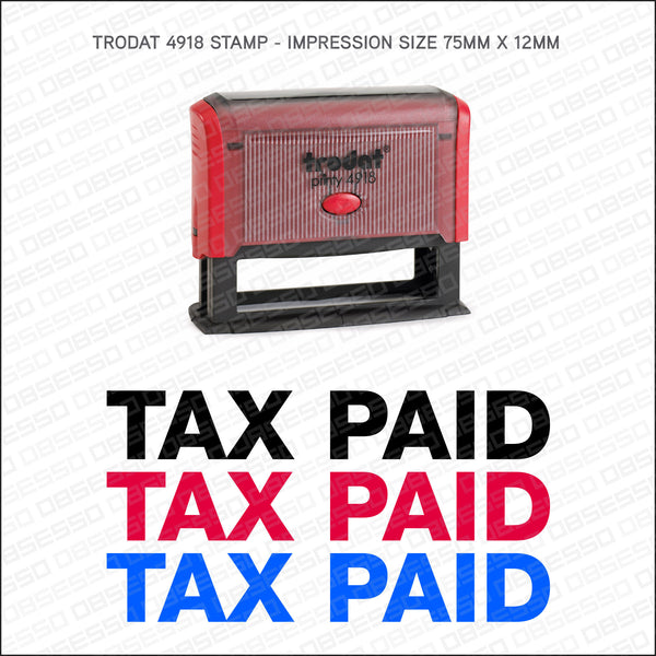 Tax Paid Self Inking Rubber Stamp - Stamp - OBSESSO - www.obsesso.co.uk