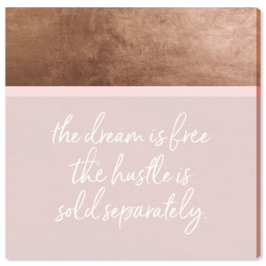 'Hustle and Dream' Canvas Art - PoppyLy