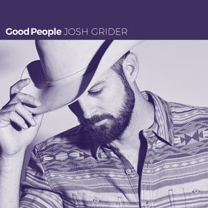 Josh Grider - Good People (Vinyl)