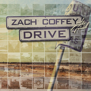 Zach Coffey:Drive