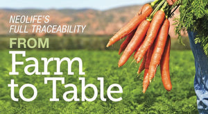 NeoLife's Full Traceability From Farm to Table