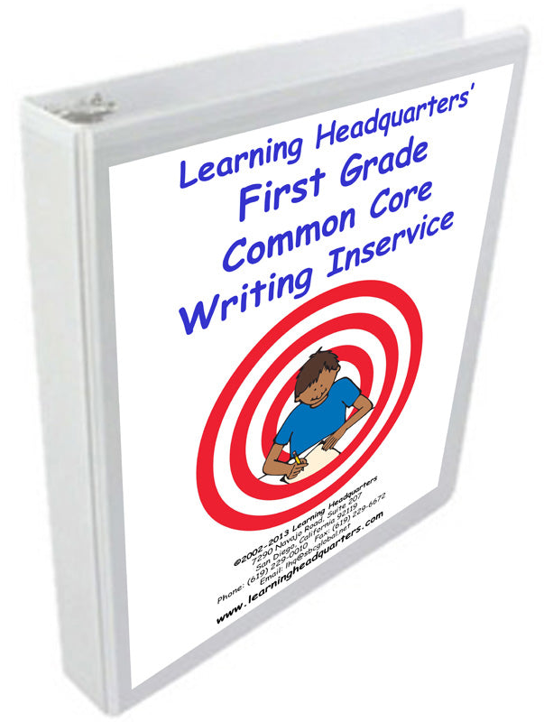 1: Common Core Writing Inservice Kit (2014 release)
