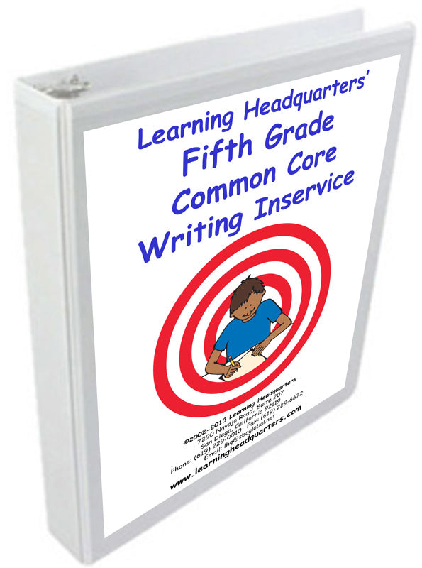 5: Common Core Writing Inservice Kit (2014 release)