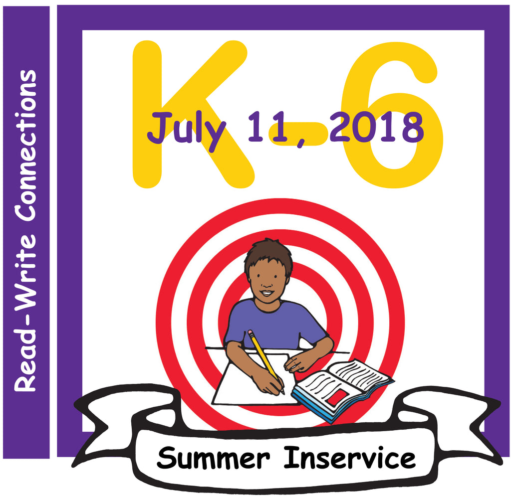 K-6 Read-Write Connections Inservice