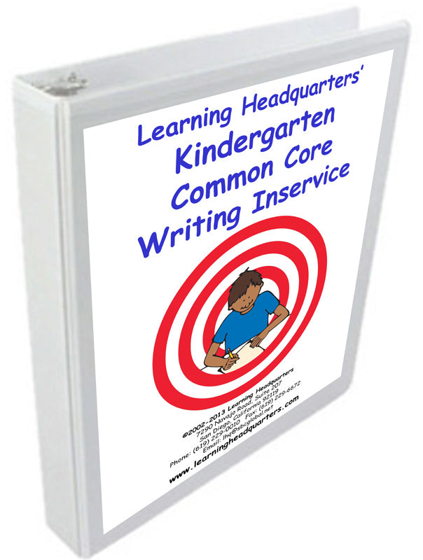 K: Common Core Writing Inservice Kit (2014 release)