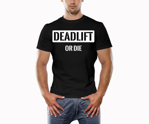 Deadlift Or Die