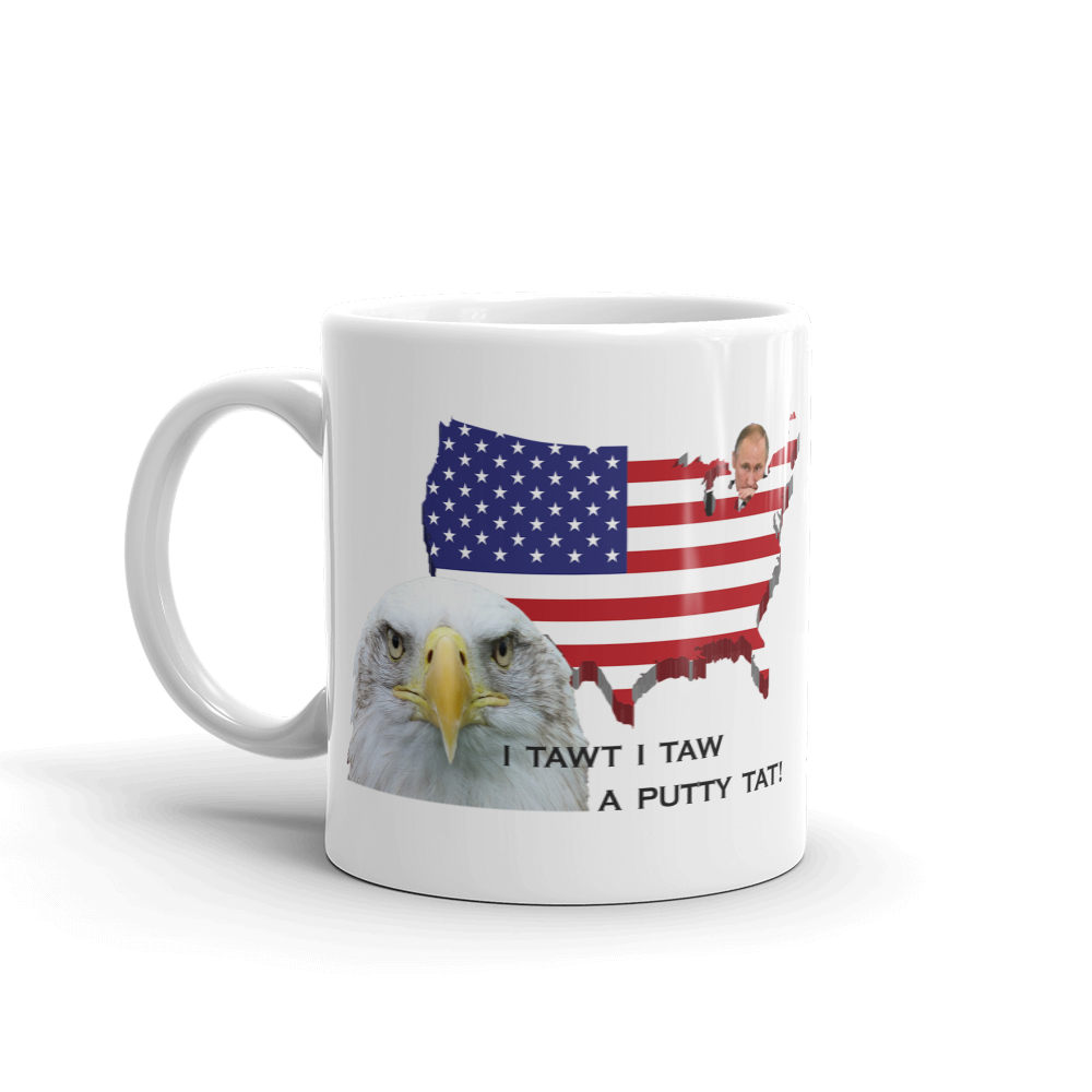 I Tawt I Taw a Putty Tat Mug - Made in the USA!