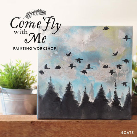 Come Fly With Me Painting Workshop