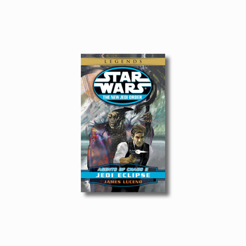 Jedi Eclipse: Legends (The New Jedi Order: Agents of Chaos, Book II)