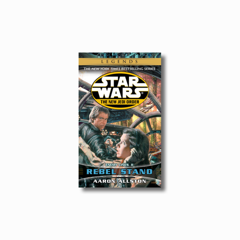 Rebel Stand: Legends (The New Jedi Order)