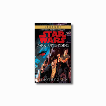 Dark Force Rising: Legends (The Thrawn Trilogy)