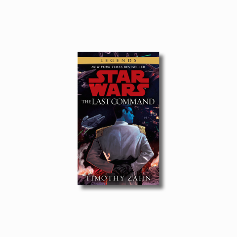 The Last Command: Legends (The Thrawn Trilogy)