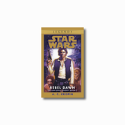 Rebel Dawn: Legends (The Han Solo Trilogy)
