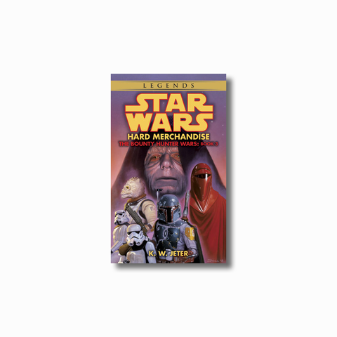 Hard Merchandise: Legends (The Bounty Hunter Wars)