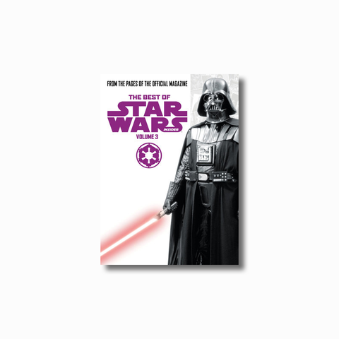 Best of Star Wars Insider: Volume 3