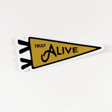 Truly Alive // Sticker
