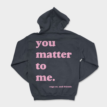 You Matter Heavyweight Hoodie // Slate