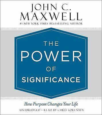 The Power of Significance by John C. Maxwell (2017, CD, Unabridged) 9781478924388 - BC&ACI