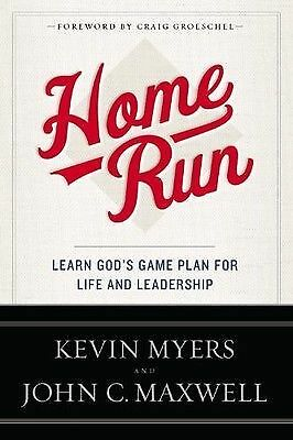New Home Run by John C Maxwell Kevin Myers Christian Life Church Leadership Book 9781455577224 - BC&ACI