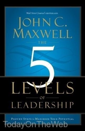 New The 5 Levels of Leadership Proven Steps to Maximize Your Potential John Maxwell - BC&ACI