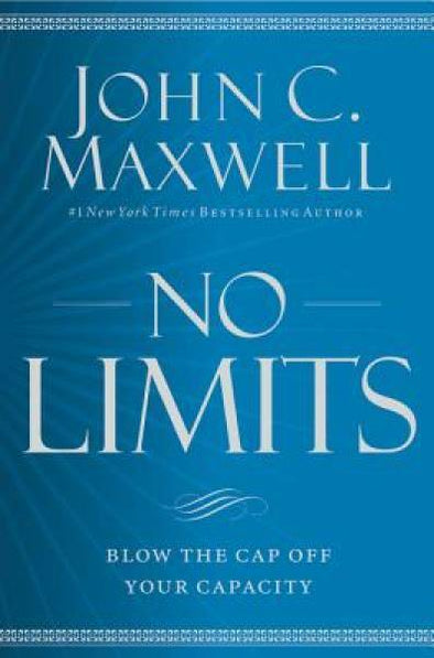 No Limits: Blow the CAP Off Your Capacity by Maxwell, John C. 9781455548255 - BC&ACI