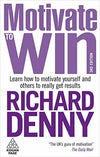 Motivate to Win: How to Motivate Yourself and Others 9780749456467 - BC&ACI