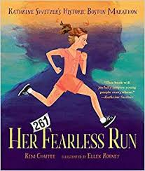 Her Fearless Run: Kathrine Switzer's Historic Boston Marathon * COMING SOON *