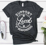 Support your Local 1st Responders Tee