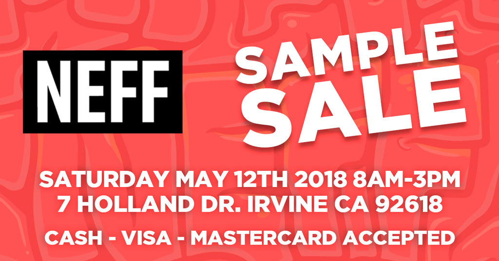 NEFF SAMPLE SALE