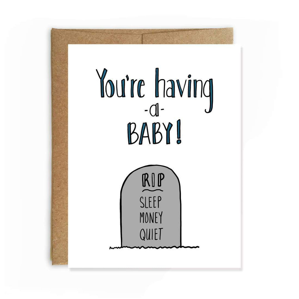 RIP Having a Baby Card