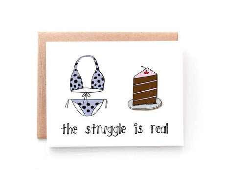 Struggle is Real Card