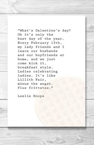 Galetines Day Quote