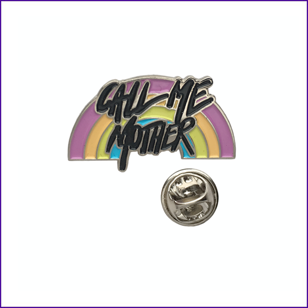 RuPaul call me mother rainbow enamel pin