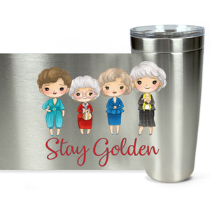 Stay Golden Girls Viking Tumblers