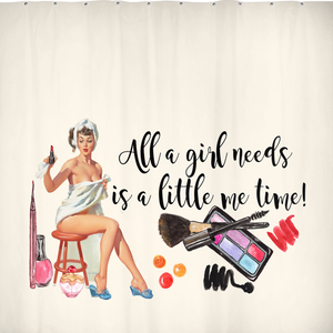 All a Girl Needs is a Little Me Time Vintage Shower Curtain