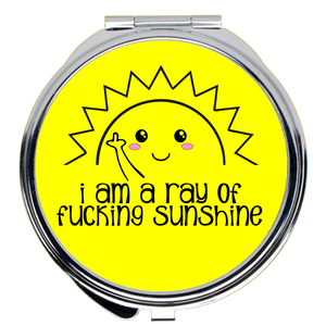 I am a Ray of Fucking Sunshine Compact Mirror