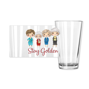 Stay Golden Pint Glass