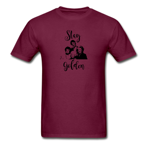 Stay Golden Tee - burgundy