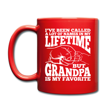 I've Been Called a lot of Names in my Lifetime Grandpa Coffee Mug - red