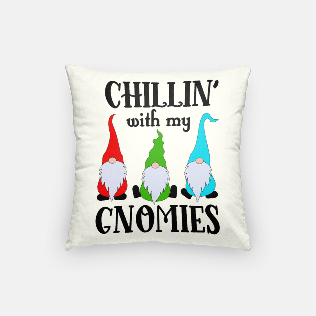 Chillin' with My Gnomies | Pillow Case | Christmas Holiday