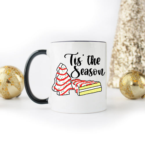 Tis' The Season for Lil' Debbie Christmas Tree Cakes | Coffee Mug | Holiday