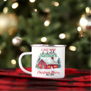 I Just Want to Watch Hallmark Christmas Movies All Day Cabin | Coffee Mug | Holiday