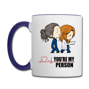 You're My Person Doctors Coffee Mug - white/cobalt blue