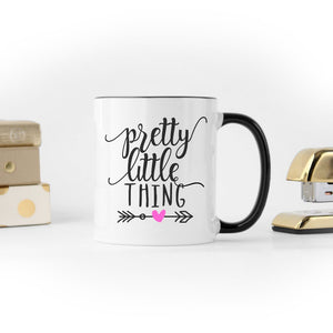 Pretty Little Thing | Coffee Mug