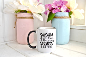 Sarcasm Just Many of The Services I Offer | Coffee Mug