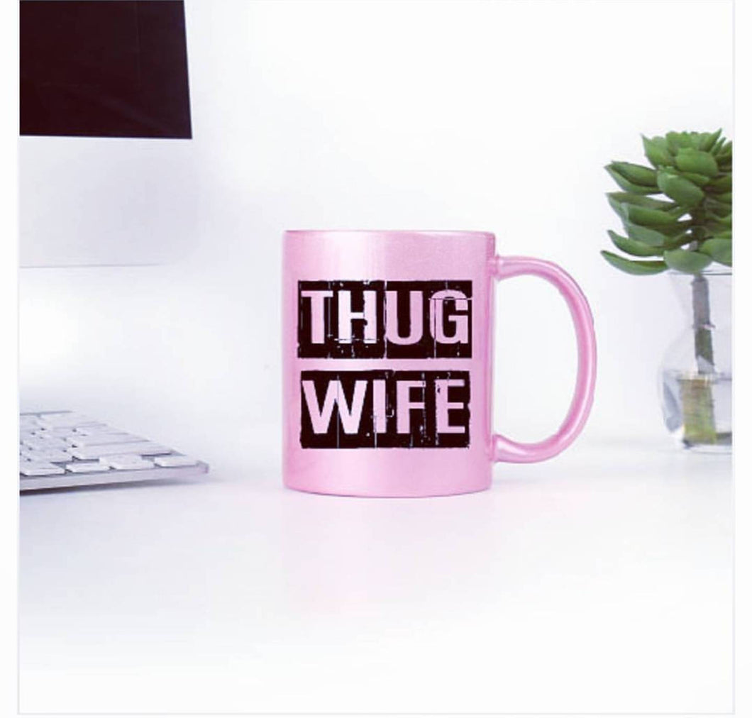 Thug Wife//Coffee//Mug//Hot Pink//Relationships//Marriage